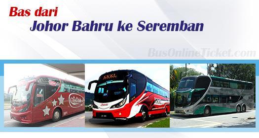 Bas dari Johor Bahru ke Seremban