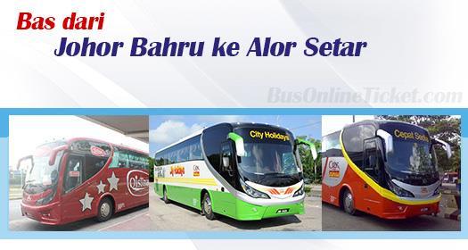 Bas Johor Bahru ke Alor Setar