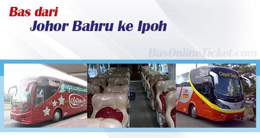 Bas dari Johor Bahru ke Ipoh