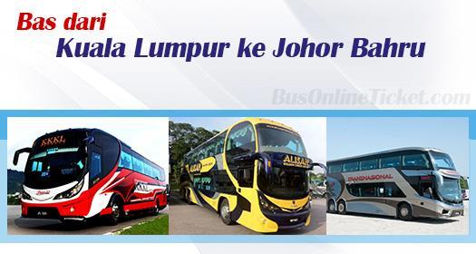 Bas dari Kuala Lumpur ke Johor Bahru
