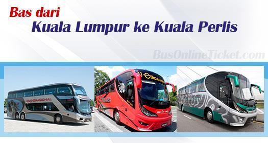 Bas dari Kuala Lumpur ke Kuala Perlis