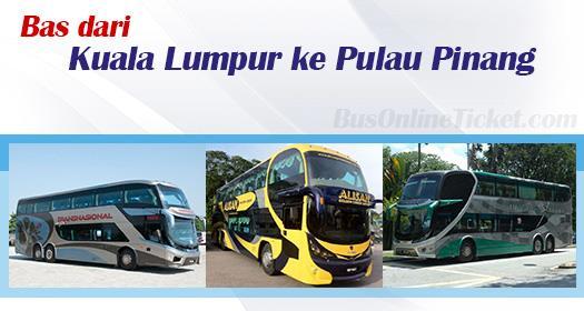 Bas dari KL ke Pulau Pinang