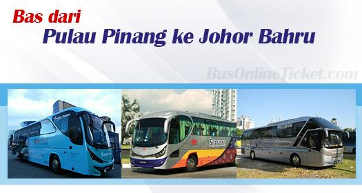 Bas dari Pulau Pinang ke Johor Bahru