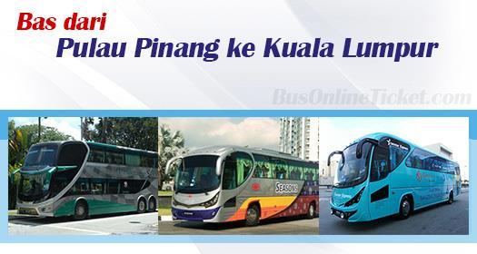 Bas dari Pulau Pinang ke Kuala Lumpur