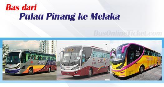 Bas dari Pulau Pinang ke Melaka