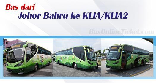 Bas dari Johor Bahru ke KLIA/KLIA2