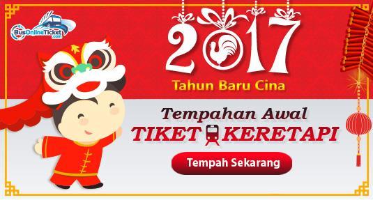 Tiket keretapi KTM untuk Tahun Baru Cina 2017