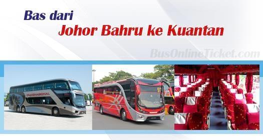 Bas dari Johor Bahru ke Kuantan