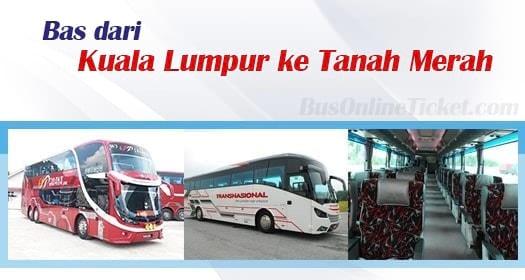 Bas dari Kuala Lumpur ke Tanah Merah