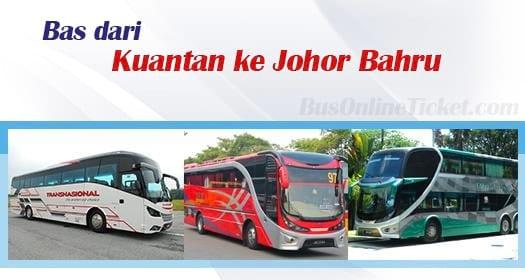 Bas dari Kuantan ke Johor Bahru
