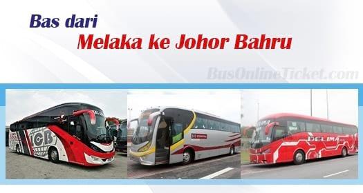 Bas dari Melaka ke Johor Bahru