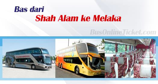 Bas dari Shah Alam ke Melaka
