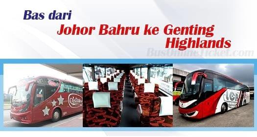 Bas dari Johor Bahru ke Genting Highlands