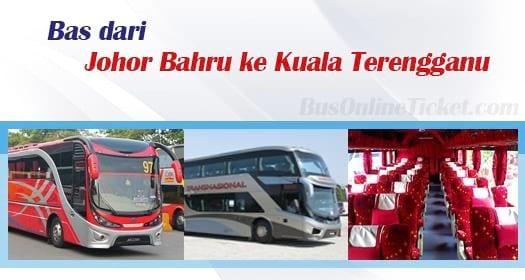 Bas dari Johor Bahru ke Kuala Terengganu