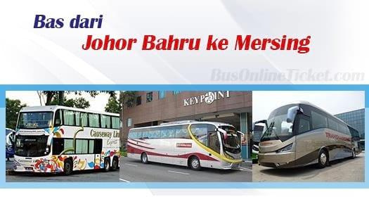 Bas dari Johor Bahru ke Mersing
