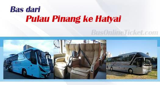 Bas dari Pulau Pinang ke Hatyai