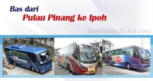 Bas dari Pulau Pinang ke Ipoh