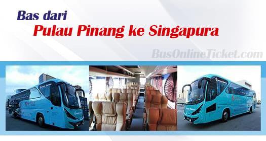 Bas dari Pulau Pinang ke Singapura
