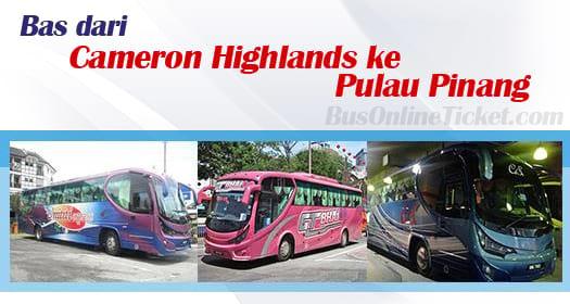 Bas dari Cameron Highlands ke Pulau Pinang