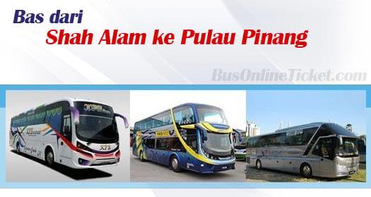 Bas dari Shah Alam ke Pulau Pinang