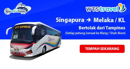 City Holidays Express Bas dari Tampines, Singapura ke Melaka, Klang, KL dan Shah Alam