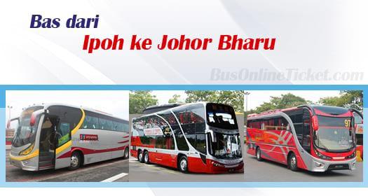Bas dari Ipoh ke Johor Bahru