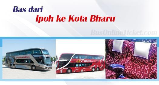 Bas dari Ipoh ke Kota Bharu