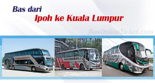 Bas dari Ipoh ke Kuala Lumpur
