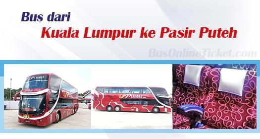 Bas dari Kuala Lumpur ke Pasir Puteh