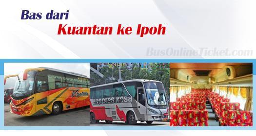 Bas dari Kuantan ke Ipoh