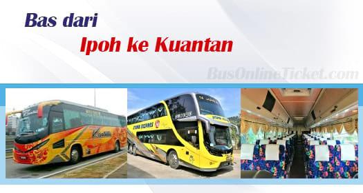 Bas dari Ipoh ke Kuantan