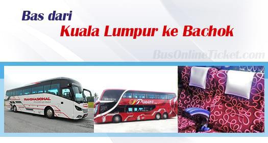 Bas dari KL ke Bachok