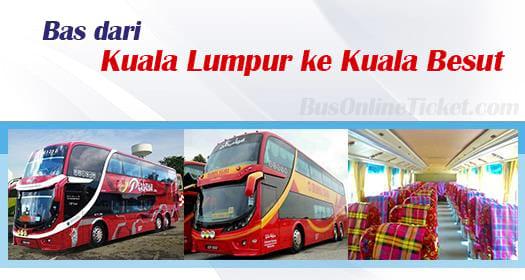 Bas dari KL ke Kuala Besut