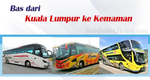 Bas dari Kuala Lumpur ke Kemaman