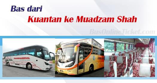 Bas dari Kuantan ke Muadzam Shah