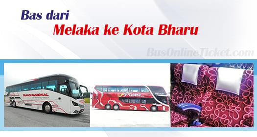 Bas dari Melaka ke Kota Bharu