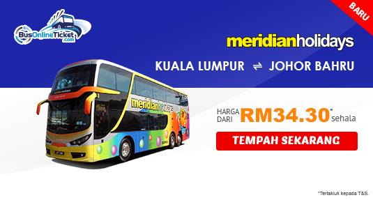 Perkhidmatan Bas Meridian Holidays antara Kuala Lumpur dan Johor Bahru
