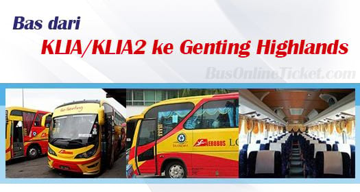 Bus from KLIA/KLIA2 to Genting Highlands