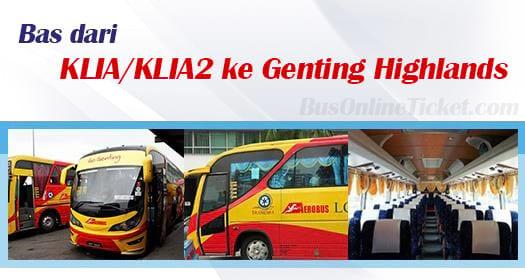 Bus from KLIA/KLIA2 to Genting Highlands