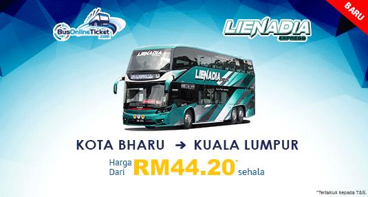 Lienadia Express Menawarkan Bas dari Kota Bharu ke Kuala Lumpur