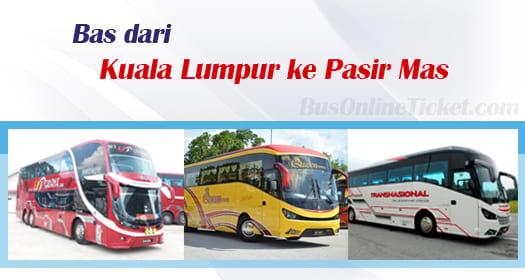 Bas dari Kuala Lumpur ke Pasir Mas