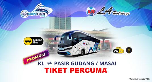 LA Holidays tiket percuma untuk tiket bas dari Kuala Lumpur ke Pasir Gudang