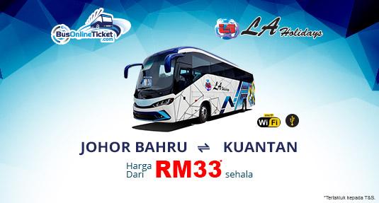 LA Holidays menawarkan perkhidmatan bas antara Johor Bahru dan Kuantan. Tempah Sekarang!