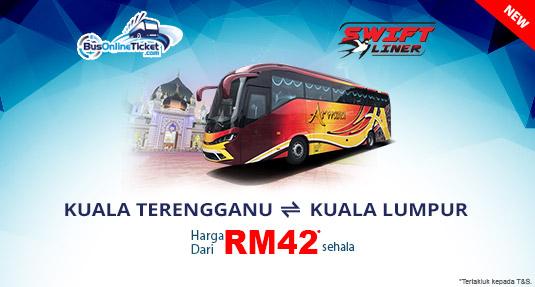 Bas Swiftliner dari Kuala Terengganu ke Kuala Lumpur dari RM42