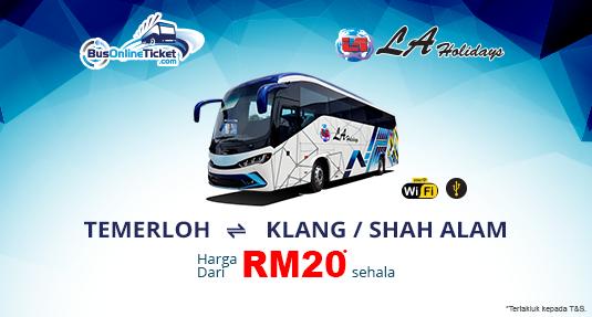 Bas LA Holidays Express antara Temerloh dan Klang atau Shah Alam