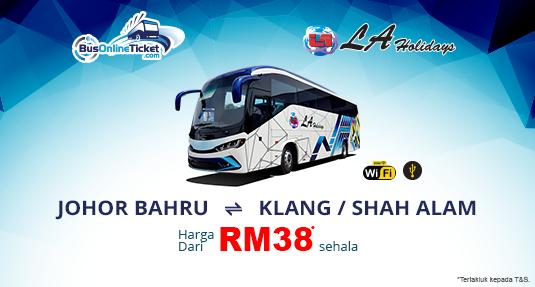 Bas LA Holidays dari Johor Bahru ke Klang dan Shah Alam
