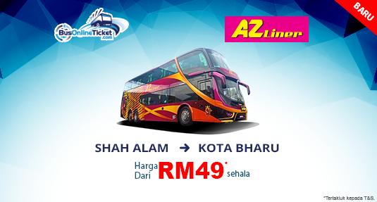 Bas dari Shah Alam ke Kota Bharu dengan AZ Liner